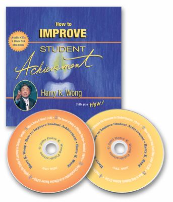 How to Improve Student Achievement: How to Improve Student Achievement