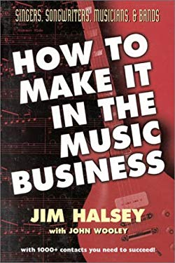 How to Make It in Music Busine