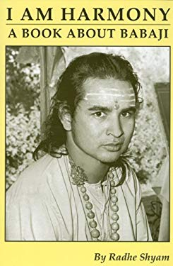 I Am Harmony, a Book about Babaji 9780962642111