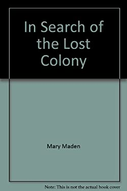 In Search of the Lost Colony