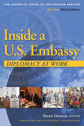 Inside a U.S. Embassy: Diplomacy at Work 9780964948846