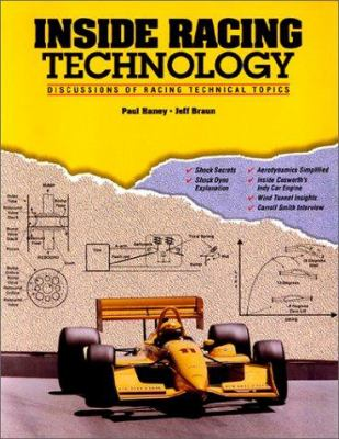 Inside Racing Technology: Discussions of Racing Technical Topics 9780964641402