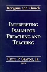 Interpreting Isaiah for Preaching and Teaching