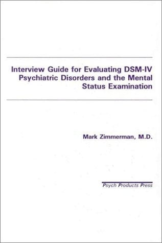 Interview Guide for Evaluation of Dsm-IV Disorders