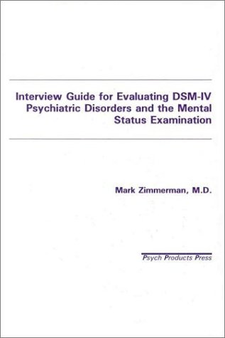 Interview Guide for Evaluation of Dsm-IV Disorders 9780963382139