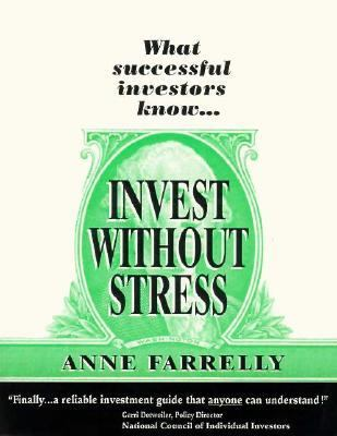 Invest Without Stress 9780964772373