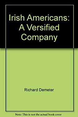 Irish Americans: A Versified Company