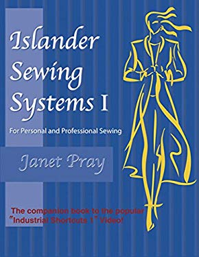 Islander Sewing Systems I: For Personal and Professional Sewing