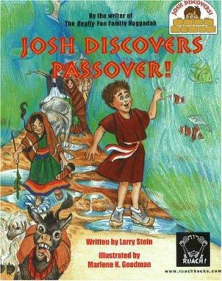 Josh Discovers Passover! 9780966991017