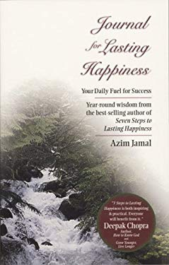 Journal for Lasting Happiness: Your Daily Fuel for Success 9780968536711