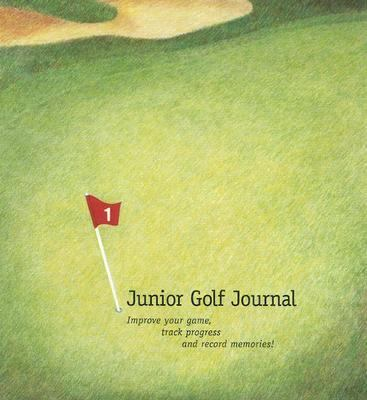 Junior Golf Journal 9780965110020