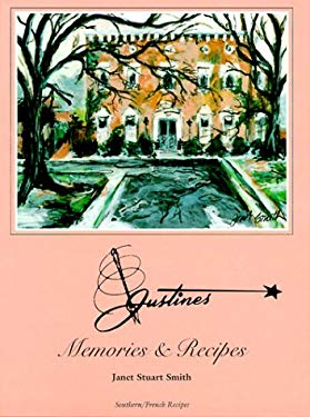 Justine's Memories & Recipes 9780966732405