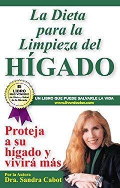 La Dieta Para la Limpieza del Higado 9780967398334