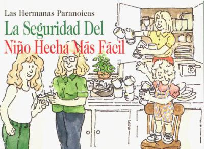 La Seguridad del Nino Hecha Mamas Facil = Child Safety Made Easy 9780965277013