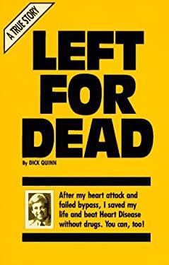 Left for Dead 9780963283900