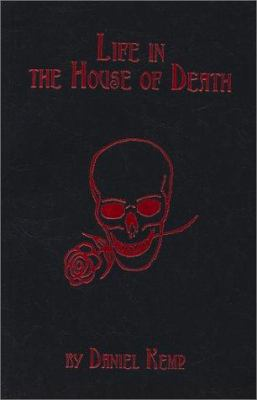 Life in the House of Death 9780962762345
