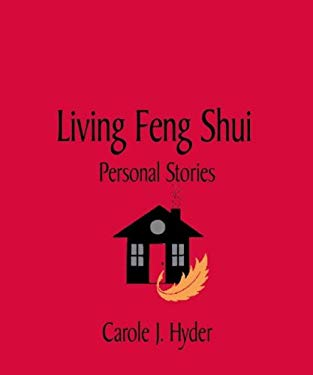 Living Feng Shui: Personal Stories 9780966443431