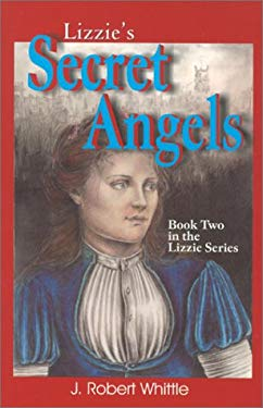 Lizzie's Secret Angels: Book Two in the Lizzie Series 9780968506110