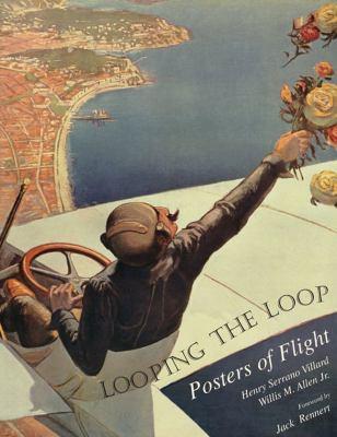 Looping the Loop: Posters of Flight 9780967007625