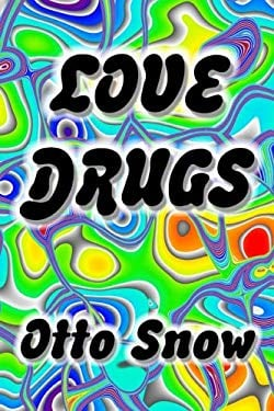 Love Drugs 9780966312867