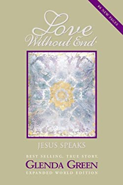 Love Without End: Jesus Speaks... 9780966662313