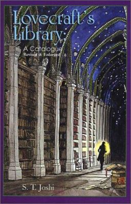 Lovecraft's Library: A Catalogue 9780967321578