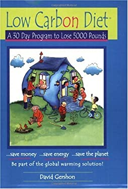 Low Carbon Diet: A 30 Day Program to Lose 5,000 Pounds