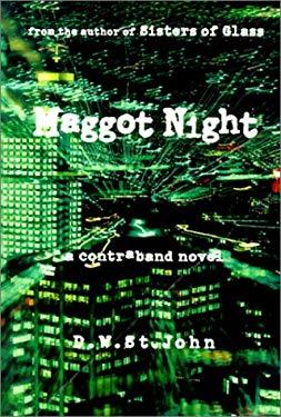 Maggot Night: A Contraband Novel 9780965840774
