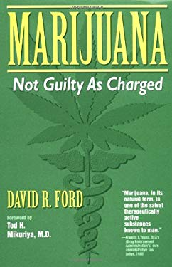 Marijuana: Not Guilty as Charged 9780965593250