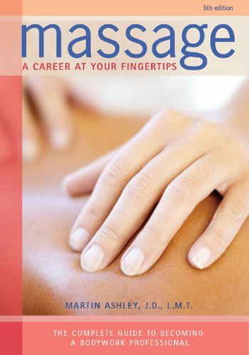 Massage: A Career at Your Fingertips 9780964466258