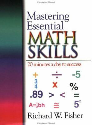 Mastering Essential Math Skills: 20 Minutes a Day to Success [With Teacher and Parent Handbook and Answer Key] 9780966621105