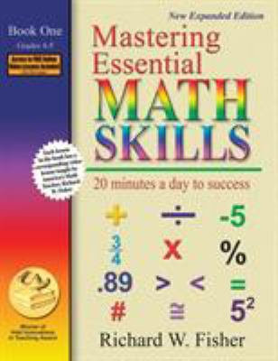 Mastering Essential Math Skills: 20 Minutes a Day to Success; Book One, Grades 4-5 9780966621136