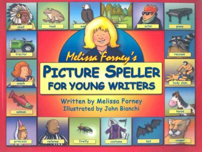 Melissa Forney's Picture Speller for Young Writers 9780965242226