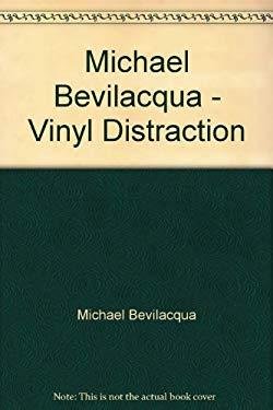 Michael Bevilacqua - Vinyl Distraction