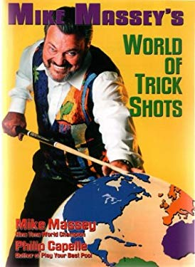 Mike Massey's World of Trick Shots 9780964920460