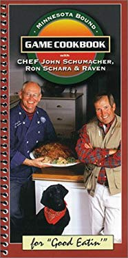 Minnesota Bound Game Cookbook 9780963084521