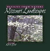 Missouri Landscapes: Designs from Nature 4305131