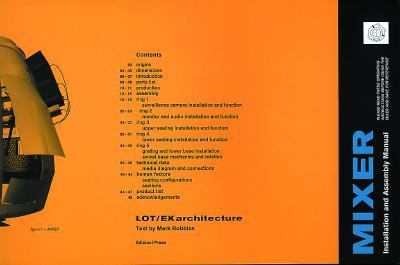 Mixer: Installation and Assembly Manual: Lot/Ek Architecture 9780966223095