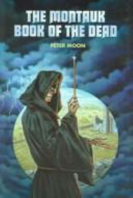 Montauk Book of the Dead 9780967816234