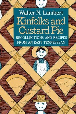 Kinfolks and Custard Pie 9780966090437