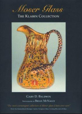 Moser Glass: The Klabin Collection