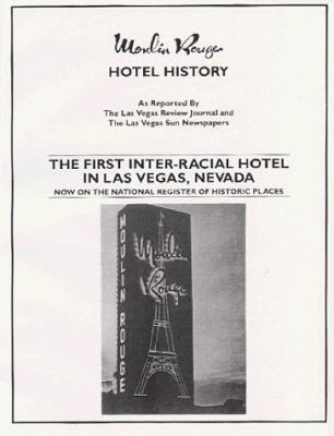 Moulin Rouge Hotel History Book 9780961663384
