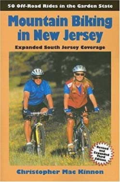 Mountain Biking in New Jersey: 50 Off-Road Rides in the Garden State 9780965273398