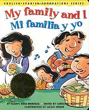 My Family and I/Mi Familia y Yo 9780967974842
