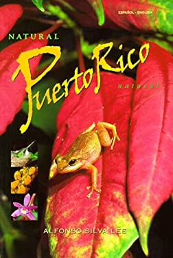 Natural Puerto Rico/Puerto Rico Natural 9780963018069