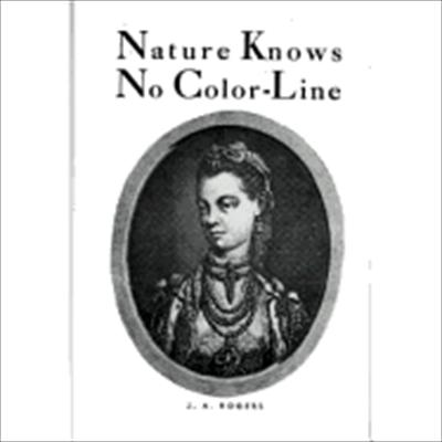 Nature Knows No Color Line 9780960229451