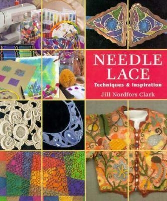 Needle Lace: Techniques & Inspiration 9780965824859