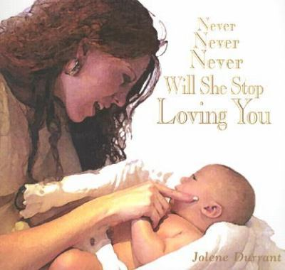 Never Never Never Will She Stop Loving You: The Adoption Love Story of Angel Annie 9780966356793