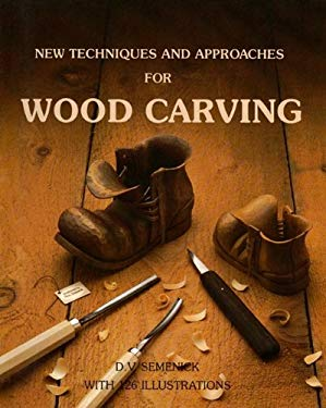 New Techniques & Approaches for Wood Carving 9780969258209