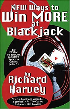 New Ways to Win More at Blackjack 9780967218298
